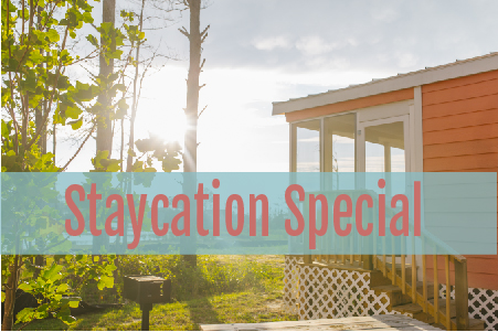 Staycation Special